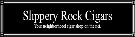Cigars - Slippery Rock Cigars